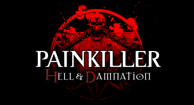 PAINKILLER, HELL & DAMNATION